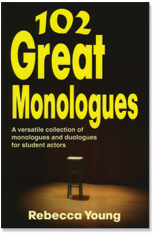 102greatmo You loved her 100 Great Monologues so much that Rebecca Young has generated ...