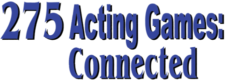 275 Acting Games: Connected