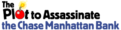 The Plot to Assassinate the Chase Manhattan Bank