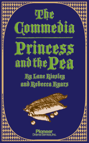 Cover for The Commedia Princess and the Pea