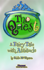 Cover for The Quest: A Fairy Tale with Attitude