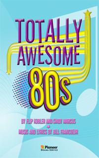 Cover for Totally Awesome 80s