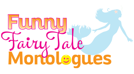Funny Fairy Tale Monologues