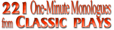 221 One-Minute Monologues from Classic Plays