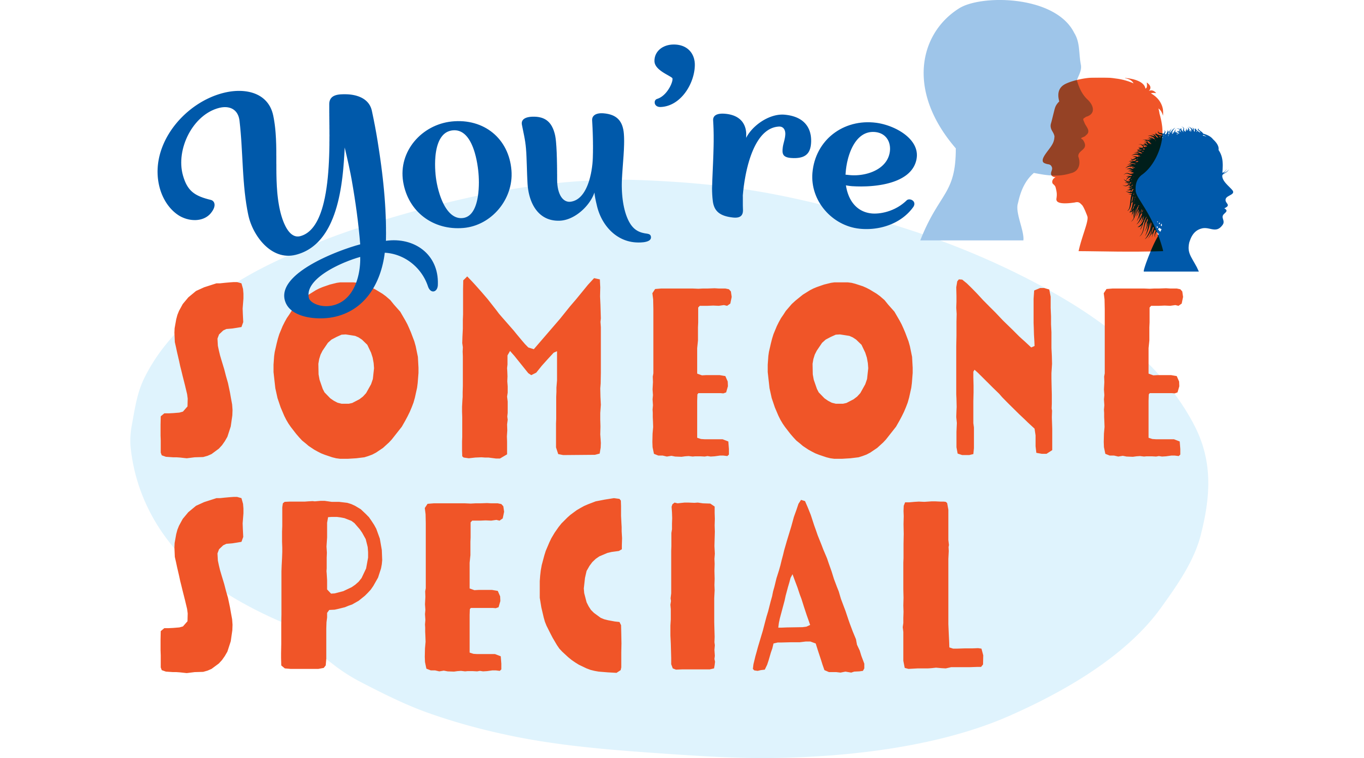 You�re Someone Special