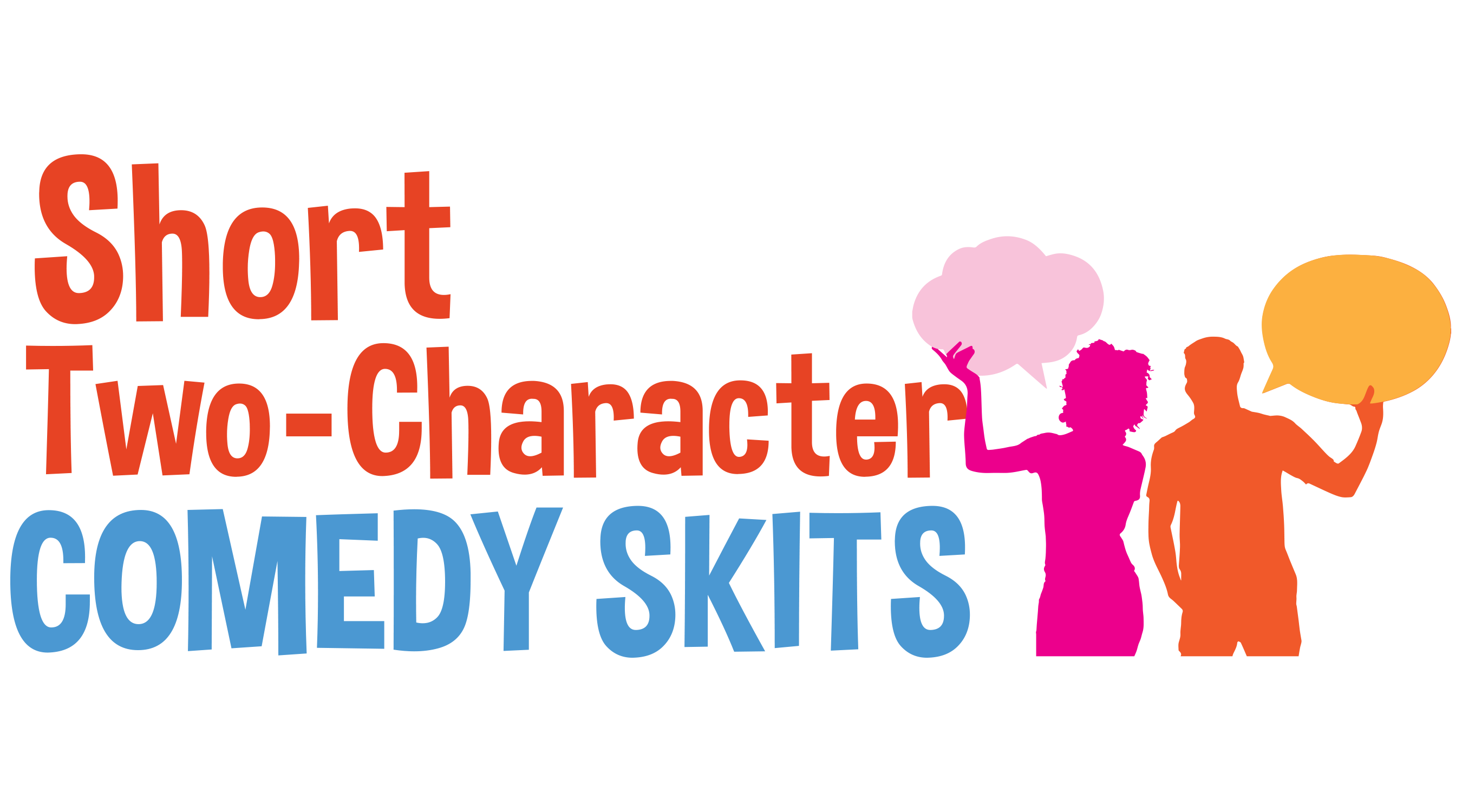 Short Two-Character Comedy Skits