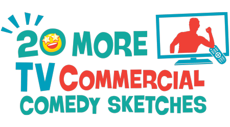 20 More TV Commercial Comedy Sketches