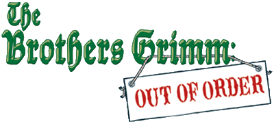 Brothers Grimm: Out of Order