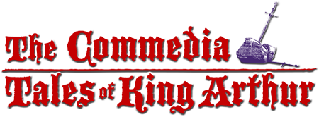 The Commedia Tales of King Arthur