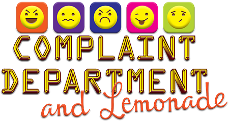 Complaint Department and Lemonade
