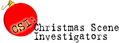 CSI: Christmas Scene Investigators