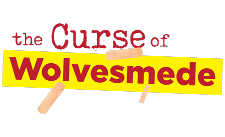 The Curse of Wolvesmede