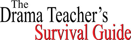 The Drama Teacher�s Survival Guide