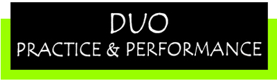 Duo Practice & Performance