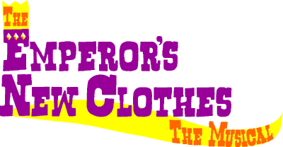 The Emperor�s New Clothes -- The Musical