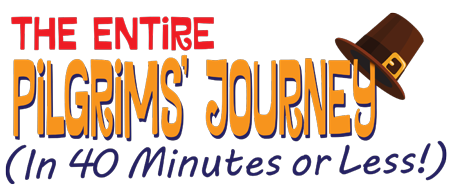 The Entire Pilgrims� Journey (in 40 Minutes or Less!)