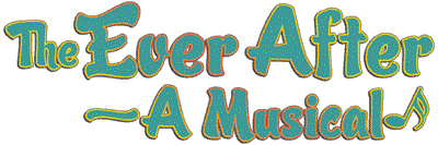 The Ever After � A Musical