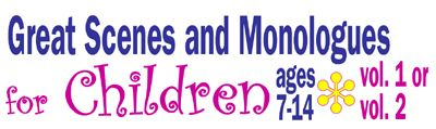 Great Scenes & Monologues for Children 7-14