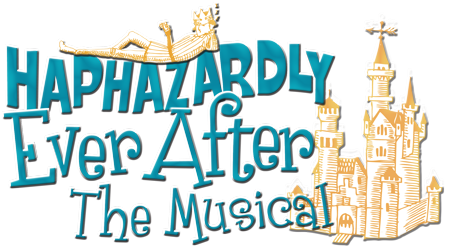 Haphazardly Ever After-The Musical