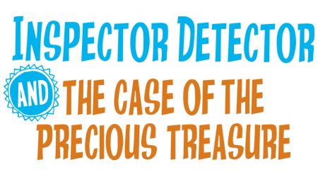 Inspector Detector and the Precious Treasure
