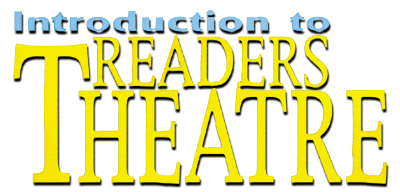 Introduction to Readers Theatre