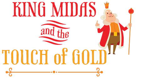 King Midas and the Touch of Gold