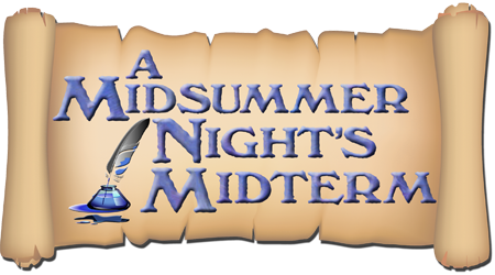 A Midsummer Night�s Midterm
