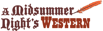A Midsummer Night�s Western