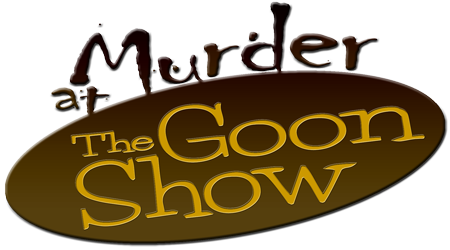 Murder at the Goon Show