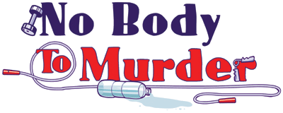 No Body to Murder