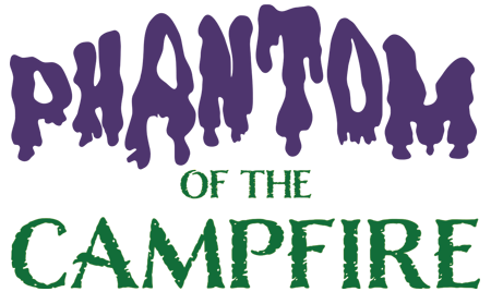 Phantom of the Campfire