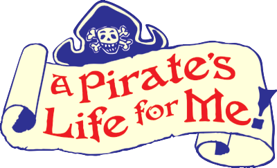 A Pirate�s Life for Me