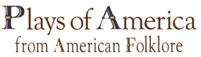 Plays of America from American Folklore