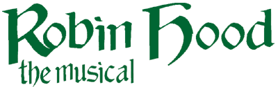 Robin Hood -- The Musical