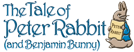 The Tale of Peter Rabbit (and Benjamin Bunny)