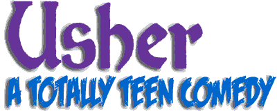Usher -- A Totally Teen Comedy