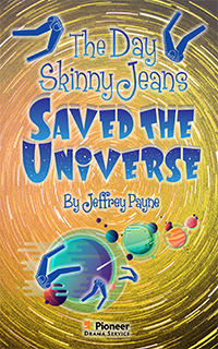 Cover for The Day Skinny Jeans Saved the Universe