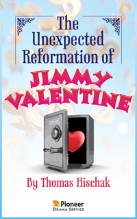 Cover for The Unexpected Reformation of Jimmy Valentine