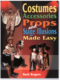 Cover for Costumes, Accessories, Props, and Stage Illusions Made Easy