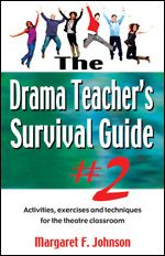 Cover for The Drama Teacher's Survival Guide #2