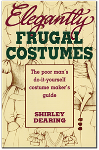 Cover for Elegantly Frugal Costumes