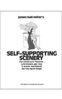 Cover for Self-Supporting Scenery for Children's Theatre ... and Grown-Ups, Too