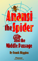 Cover for Anansi the Spider and the Middle Passage