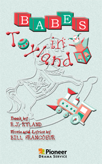 Cover for Babes in Toyland, The Musical