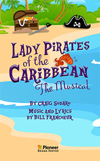 Cover for Lady Pirates of the Caribbean-The Musical