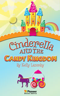 Cover for Cinderella and the Candy Kingdom