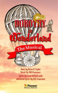 Cover for Dorothy in Wonderland-The Musical