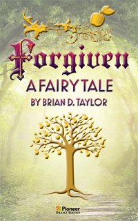 Cover for Forgiven: A Fairy Tale