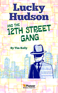 Cover for Lucky Hudson and the 12th Street Gang