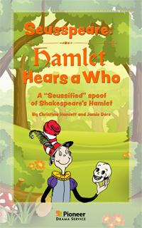 Cover for Seusspeare: Hamlet Hears a Who